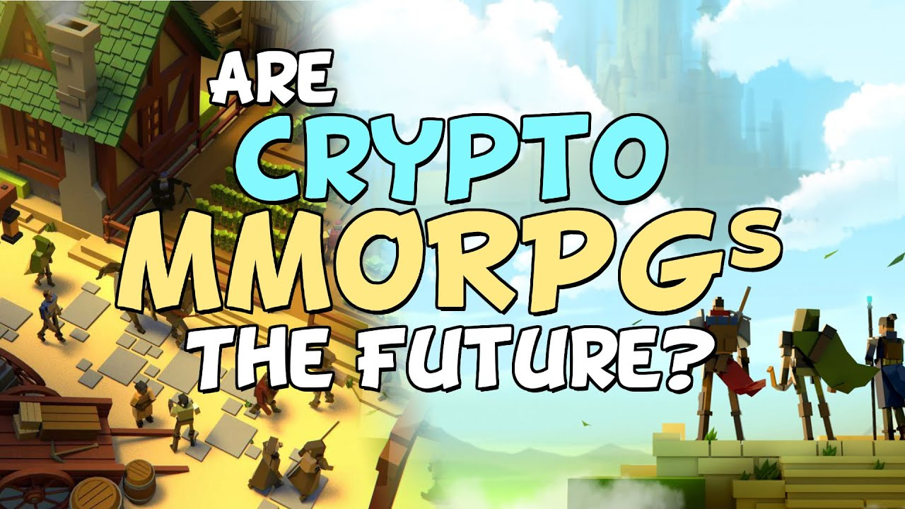 Could Crypto Be The Future Of MMORPGs?