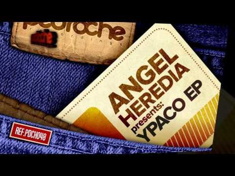 Angel Heredia - La Chica (Original Mix)