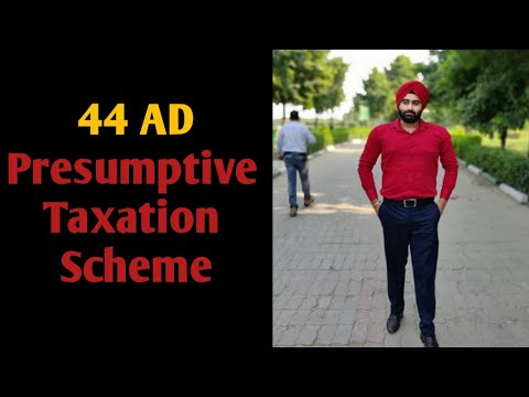 Section 44 AD I Presumptive Taxation Scheme I Income Tax Act 1961