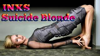 INXS - Suicide Blonde - REMASTERED