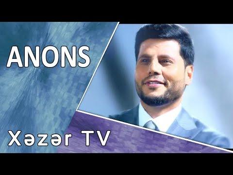 Xəzər TV - Yeni Mövsüm !