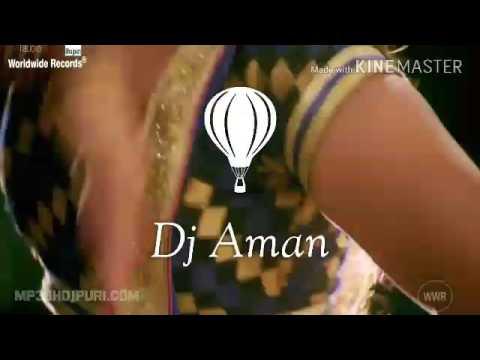 Chhalakata hamro jawaniya a Raja song by DJ Aman