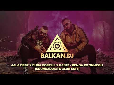 Jala Brat x Buba Corelli x Rasta - Benga po snijegu (Soundaddicts Club Edit)