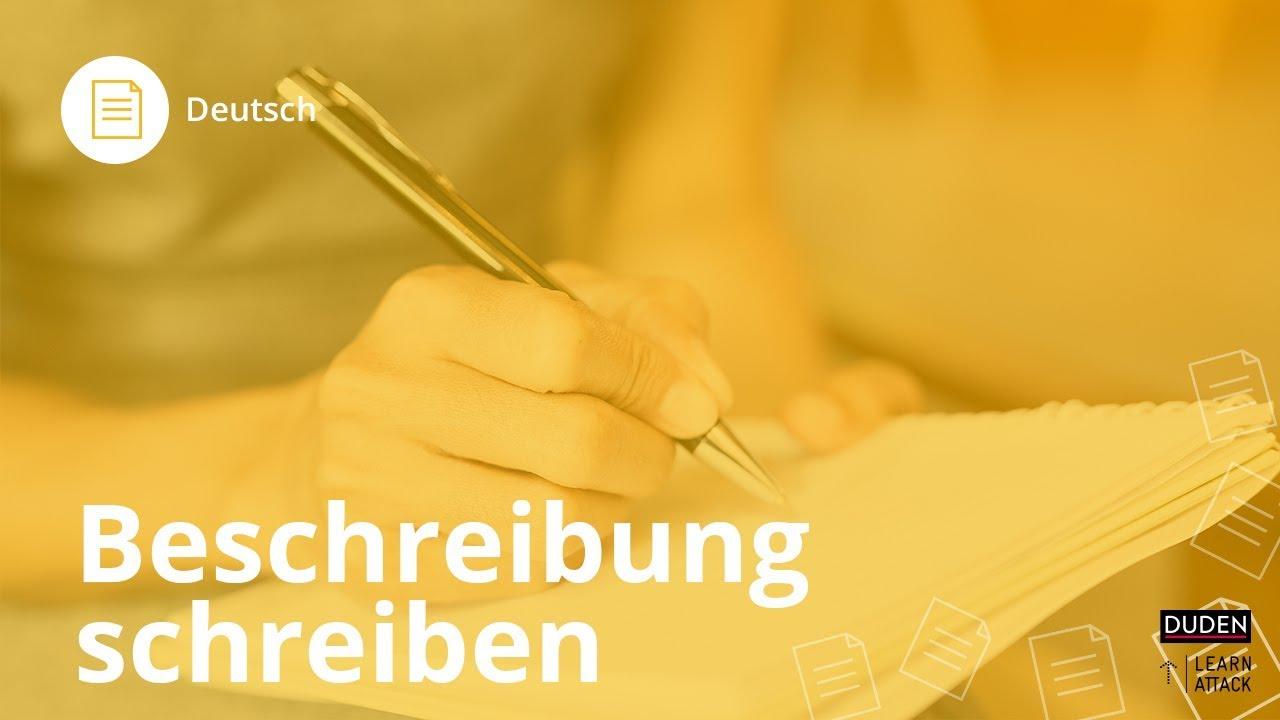 Beschreibung Schreiben Das Musst Du Wissen Deutsch Duden