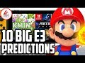 10 BIG Nintendo E3 2018 Predictions!