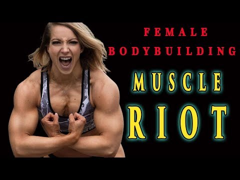 FEMALE BODYBUILDING – MUSCLE RIOT