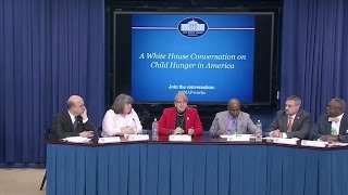 A White House Conversation on Child Hunger in America
