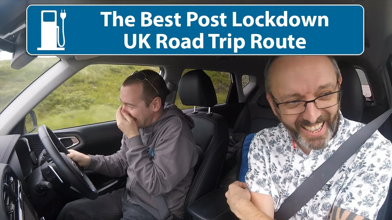 Best Post Lockdown Road Trip Route In The UK!