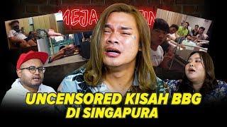 [MEJA GUNJING] - UNCENSORED KISAH BBG DI SINGAPURA