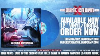 Sean Price - Land Of The Crooks feat. Billy Danze & Maffew Ragazino (DJ Duke Remix)