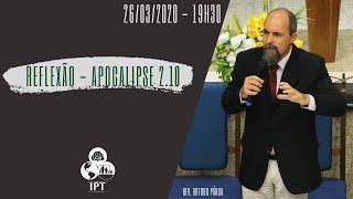 Reflexão - Apocalipse 2.10 - IPT