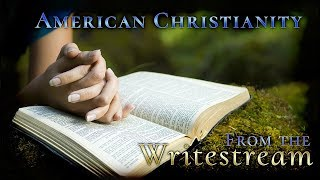 A Reflection on Modern American Protestant Christianity