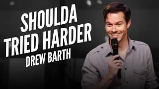 Drew Barth | Shoulda Tried Harder | Official Trailer | Dry Bar Comedy