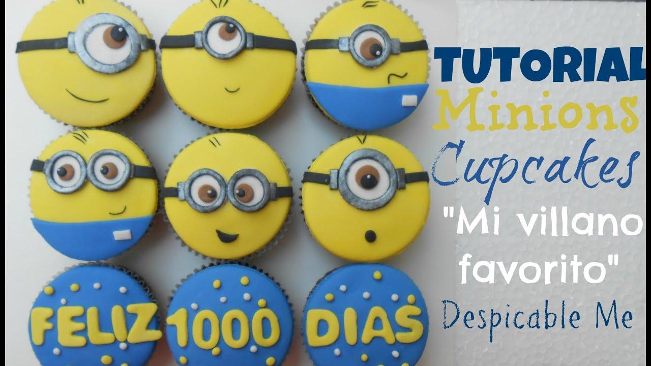 Tutorial Cupcakes Mi Villano Favorito Minions Cupcakes