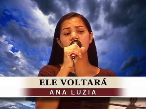 Ele Voltará - Ana Luzia - Tabernáculo da Fé - Goiânia/GO - DVD DEUS MARAVILHOSO