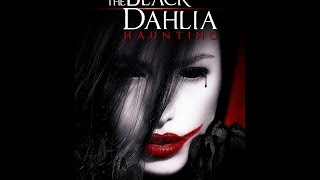 The Black Dahlia Haunting - Official Full Trailer