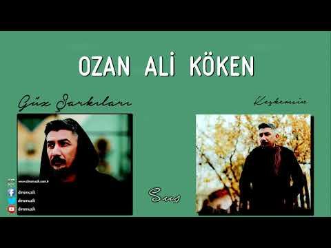 Ozan Ali Köken - Sus Dinle mp3 indir