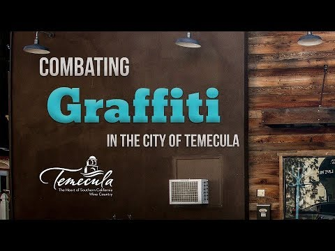 Combating Graffiti In The City Of Temecula