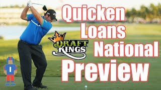 Quicken Loans National Preview & Picks - DraftKings