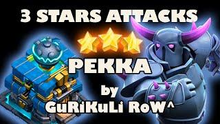 3 Stars Pekka TH 12 by GuRiKuLi RoW^ - Clash of Clans