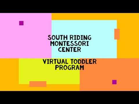 South Riding Montessori Center Virtual Toddler Program