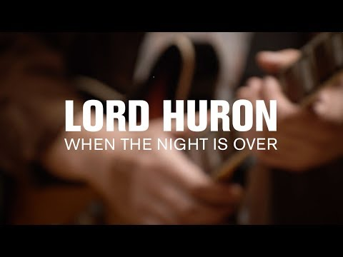 Lord Huron - When the Night is Over (Live at The Current)
