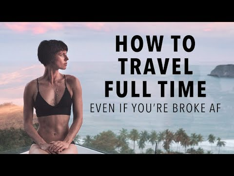 How To Afford a Life of Non-Stop Travel (Even if You're Brok