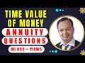 #11 | annuity questions | time value of money | mathematics of finance