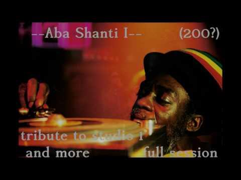Aba Shanti - I - Tribute to Studio One & more - full session 2005