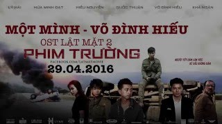 mot minh  vo dinh hieu  ost phim truong - lat mat 2 movie