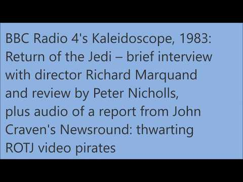 Radio Archive: Richard Marquand  Return of the Jedi  Star Wars
