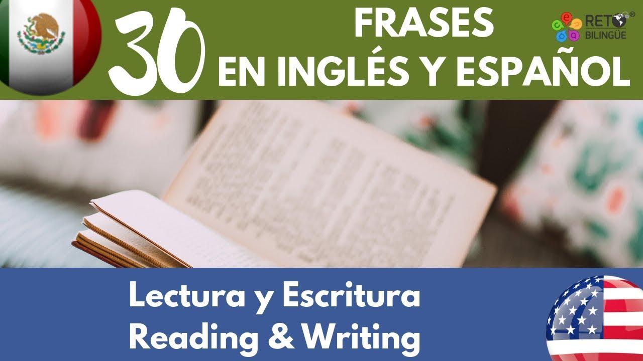 114 Lectura Y Escritura Frases En Inglés Y Español Para Niños