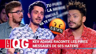 KEV ADAMS RACONTE LES PIRES MESSAGES DE SES HATERS