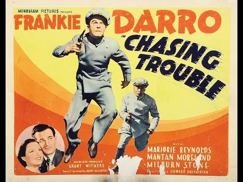 Chasing Trouble 1940 Comedy, Drama, Suspense
