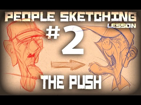 People Sketching - Lesson #2 - The Push - YouTube