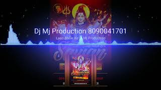 Laad Bhole Ke Dj Mj Production Remix 2018 Sawan Special