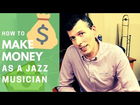 How to MAKE MONEY as a Jazz Musician in 2018 | 10+ Ways to earn income! | Q&A with Nick Finzer |