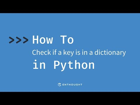 How to check if a key is in a dictionary in Python - YouTube
