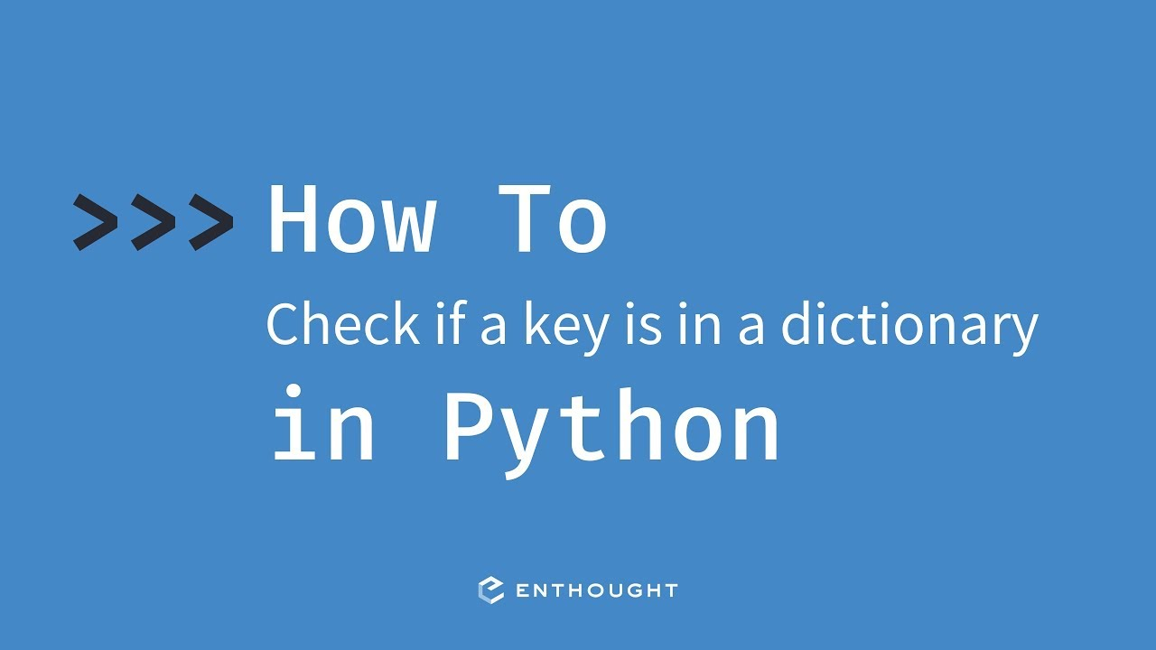 check if a key is in a dictionary python