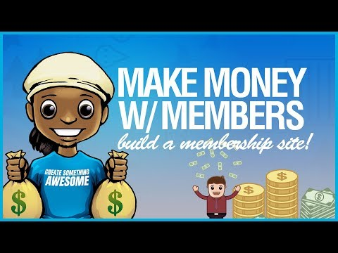 How to Make Money Online: How to Build a Membership Site