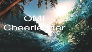 [1 Hour] Omi - Cheerleader