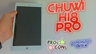 Chuwi Hi8 Pro - 6 Months Later