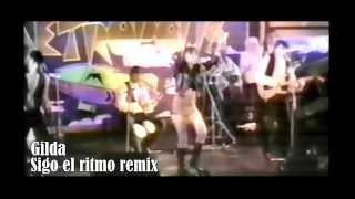 Baixar GILDA  sigo el ritmo remix ((GILDA VIVE))