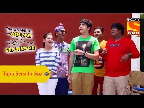 Your Favorite Character | Tapu Sena Have A Good Time In Goa | Taarak Mehta Ka Ooltah Chashmah