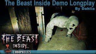 The Beast Inside Demo - Longplay / Full Playthrough / Walkthrough / (no commentary) #Horror