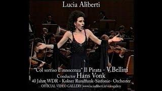 """Lucia Aliberti """"Col sorriso d'innocenza """" Il Pirata -V.Bellini,Conductor Hans Vonk"""