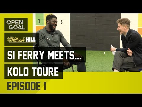 Si Ferry Meets...Kolo Toure Episode 1 - Football in Africa, Arsenal Invincibles, UCL Final
