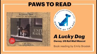 MOD Paws to Read: A Lucky Dog by Dirk Wales