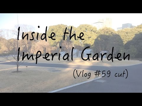 Inside the Imperial Palace Garden Vlog #59 cut