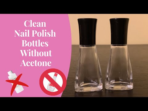 Clean Nail Polish Bottles without acetone or nail polish remover!